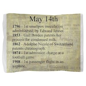 May 14th Pillow Sham