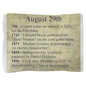 August 29th Pillow Sham
