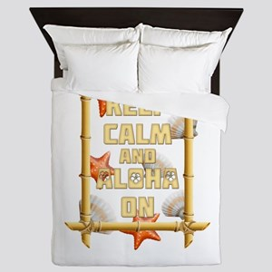 Keep Calm And Aloha On Queen Duvet
