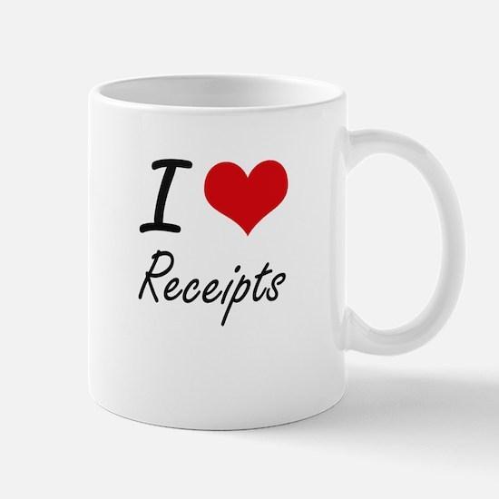 I Love Receipts Mugs