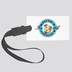 It's A Pittie Rescue Large Luggage Tag