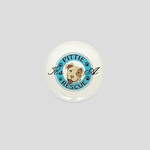 It's A Pittie Rescue Mini Button