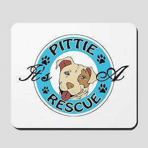 It's A Pittie Rescue Mousepad