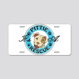 It's A Pittie Rescue Aluminum License Plate