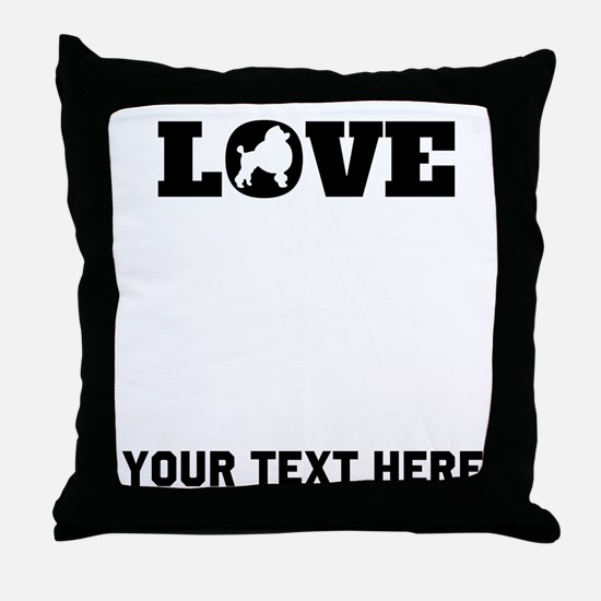 Poodle Love (Custom) Throw Pillow
