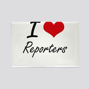 I Love Reporters Magnets