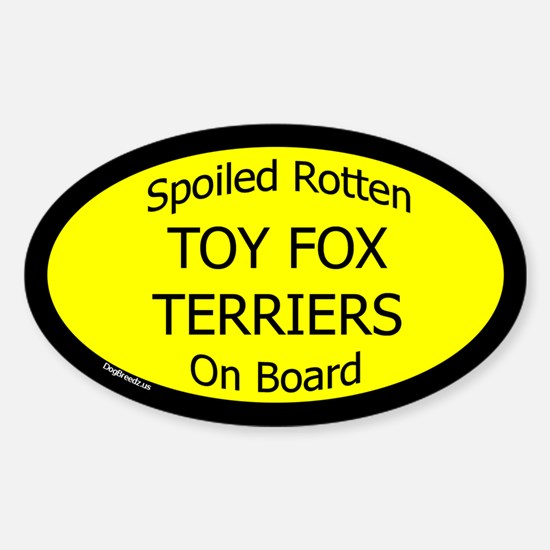 Spoiled Toy Fox Terriers On Board Oval Decal