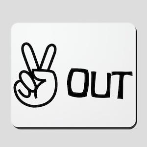 Peace Out Mousepad