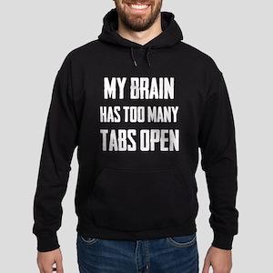 My brain has too many tabs open Hoodie