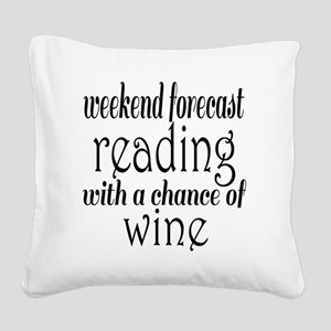 Reading and Wine Square Canvas Pillow