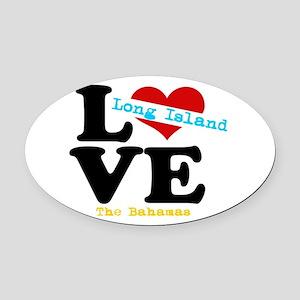 Long Island Love - Bahamas Oval Car Magnet