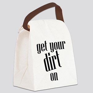 Get Your Dirt On Canvas Lunch Bag