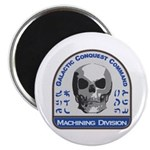 Machining Division - Galactic Conquest Comm Magnet