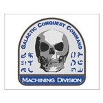 Machining Division - Galactic Conques Small Poster