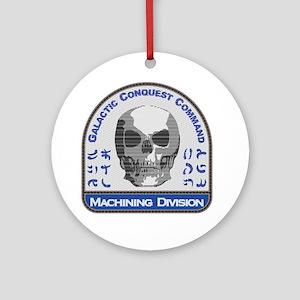 Machining Division - Galactic Conqu Round Ornament
