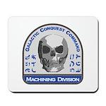 Machining Division - Galactic Conquest C Mousepad