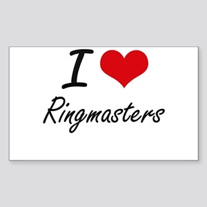 I love Ringmasters Sticker
