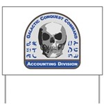 Accounting Division - Galactic Conquest Yard Sign