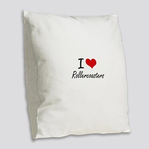 I Love Rollercoasters Burlap Throw Pillow