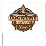Country Lover Yard Sign