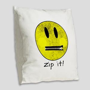 SMILEY FACE ZIP IT Burlap Throw Pillow