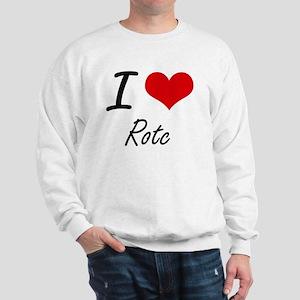 I Love Rotc Sweatshirt