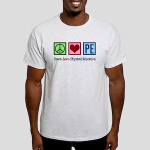 Peace Love PE Teacher Light T-Shirt