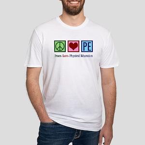 Peace Love PE Teacher Fitted T-Shirt