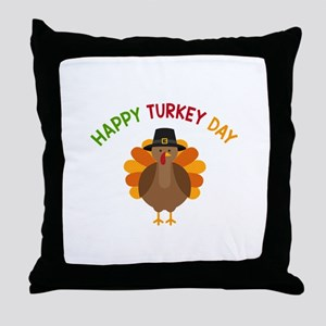 Happy Turkey Day Throw Pillow