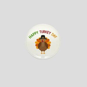 Happy Turkey Day Mini Button