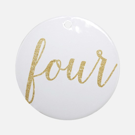 Glitter Four Round Ornament