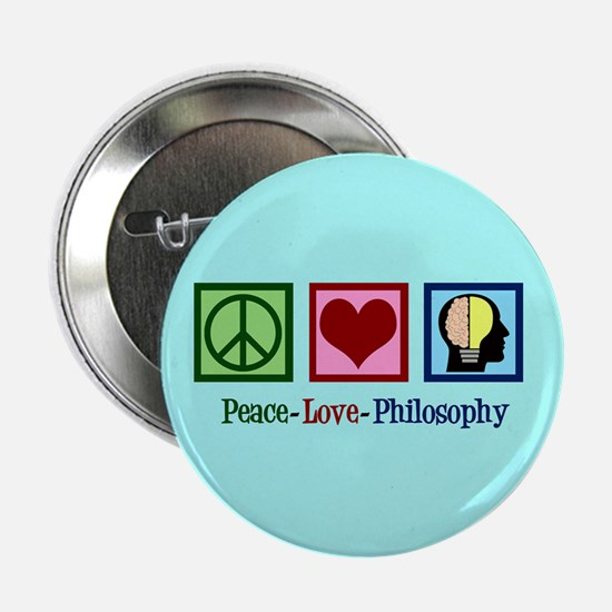 "Cute Philosophy 2.25"" Button"
