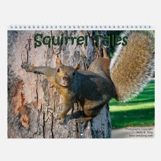 Squirrel Tales Wall Calendar