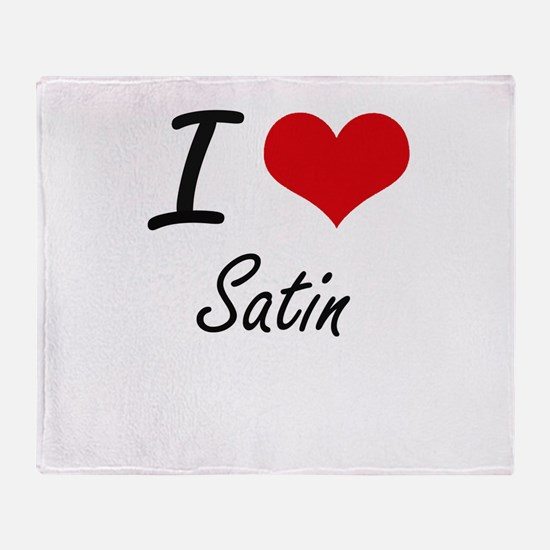 I Love Satin Throw Blanket