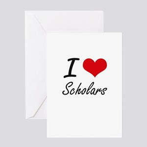 I Love Scholars Greeting Cards