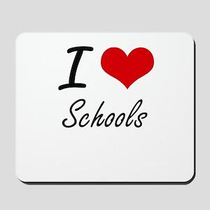 I Love Schools Mousepad