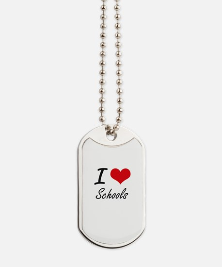 I Love Schools Dog Tags