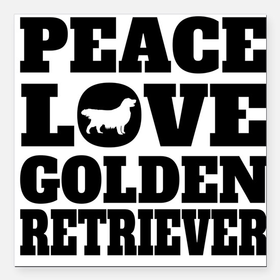 "Peace Love Golden Retriever Square Car Magnet 3"" x"
