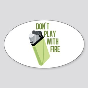 Play With Fire Sticker
