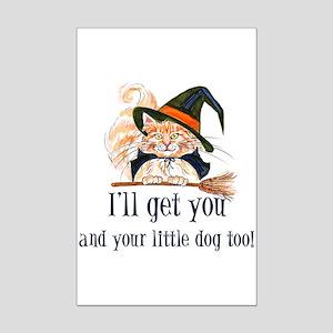 I'll get you! Mini Poster Print