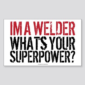 Welder is my Superpower Sticker (Rectangle)
