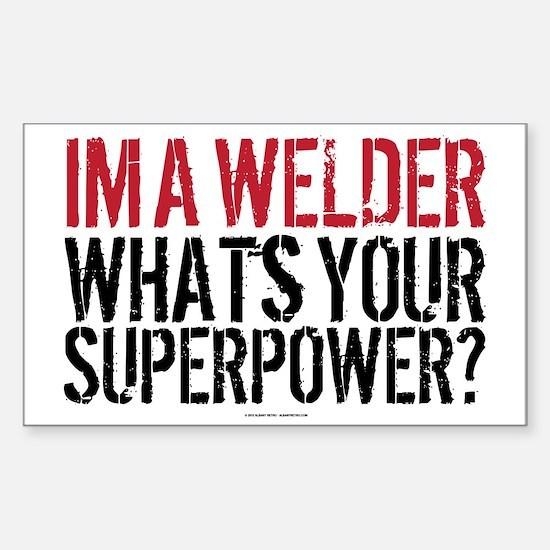 Welder is my Superpower Sticker (Rectangle)