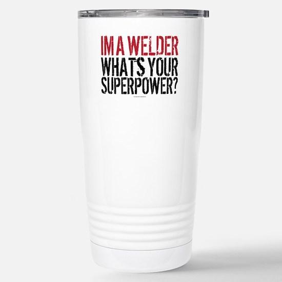 Welder is my Superpower Stainless Steel Travel Mug