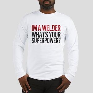 Welder is my Superpower Long Sleeve T-Shirt