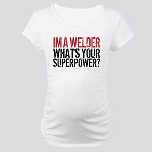 Welder is my Superpower Maternity T-Shirt