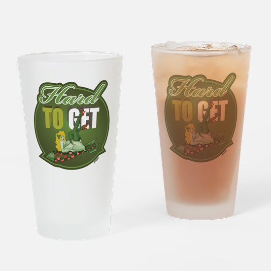 HARD TO GET - Drinking Glass