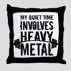 My Quiet Time Involves Heavy Metal Throw Pillow