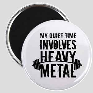 My Quiet Time Involves Heavy Metal Magnets