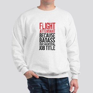 Badass Flight Attendant Sweatshirt