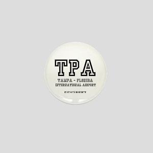 AIRPORT CODES - TPA - TAMPA, FLORIDA Mini Button